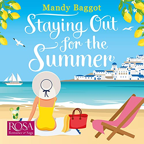 Staying Out for the Summer: A Laugh-Out-loud Romantic Comedy Which Is the Perfect Beach Listen