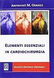 Elementi essenziali in cardiochirurgia