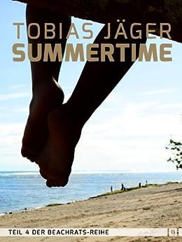 Summertime (Beachrats 4) (German Edition) by [Tobias Jäger]
