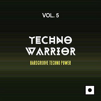 Techno Warrior, Vol. 5 (Hardgroove Techno Power)
