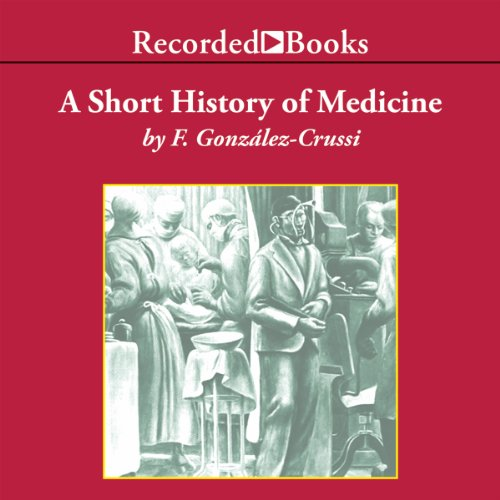 A Short History of Medicine audiobook cover art