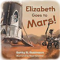 Elizabeth Goes to Mars!