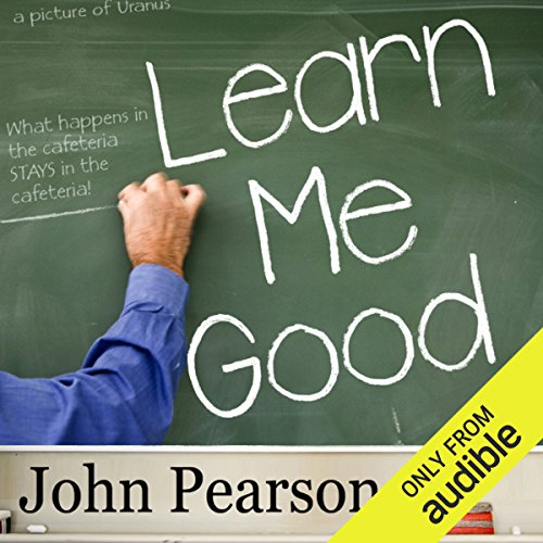 Learn Me Good audiobook cover art