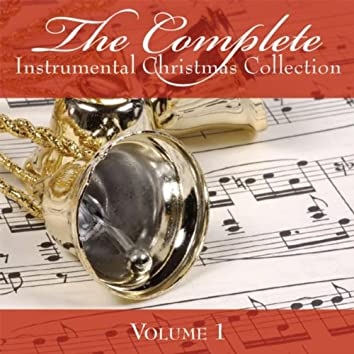 The Complete Instrumental Christmas Collection 1 - 25 Instrumental Standards!