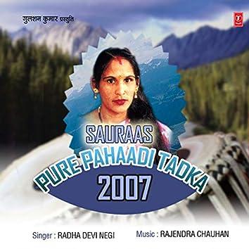 Sauraas-Pure Pahaadi Tadka 2007