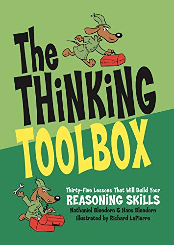 The Thinking Toolbox: Thirty-Five Lessons That Will Build Your Reasoning Skills Maine