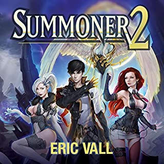 Summoner 2                   By:                                                                                                                                 Eric Vall                               Narrated by:                                                                                                                                 Joshua Story                      Length: 7 hrs and 36 mins     55 ratings     Overall 4.4