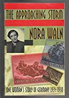 Approaching Storm: One Woman's Story of Germany 1934-1958