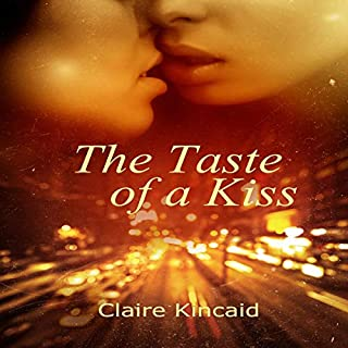 The Taste of a Kiss                   By:                                                                                                                                 Claire Kincaid                               Narrated by:                                                                                                                                 Adelaide Skye                      Length: 1 hr and 38 mins     Not rated yet     Overall 0.0