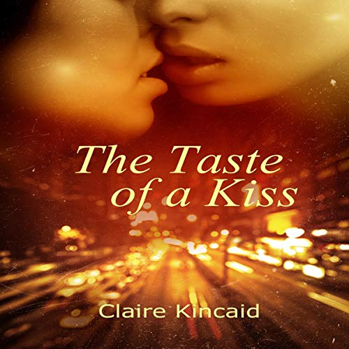 The Taste of a Kiss audiobook cover art