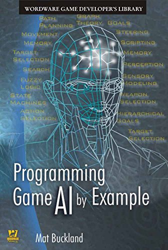 Programming Game AI By Example (Wordware Game Developers Library)