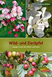 Wild- und Zieräpfel: Üppige Pracht für Gärten und...
