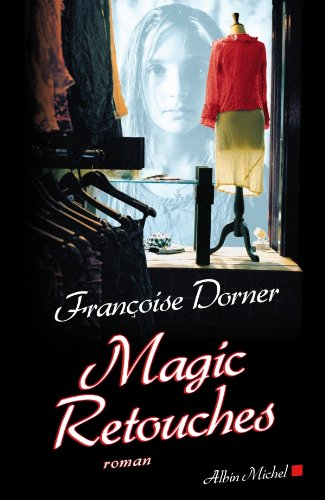 Magic retouches (French Edition)