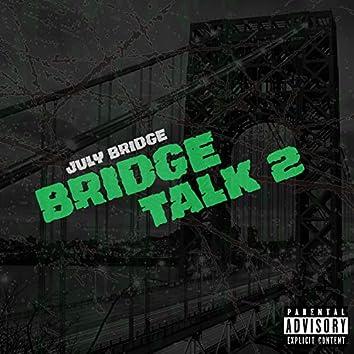 Bridge Talk 2