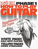 Ernie Ball 7001 How to Play Guitar Phase 1 Book by Ernie Ball (September 11,2008)