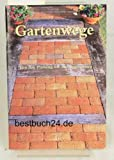 Gartenwege - Von der Planung bis zur Ausführun (Do it!)