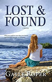 Lost and Found (Legacy Book 1) by [Gayle Roper]