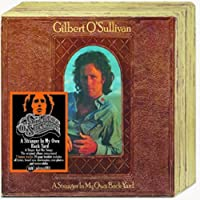 Stranger in My Own Back Yard by Gilbert O'Sullivan (2012-06-12)