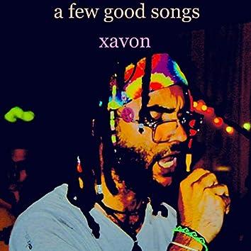 A Few Good Songs