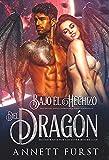 Bajo el Hechizo del Dragón: Una oscura novela romántica sobre alienígenas (Secuestradas por los Guerreros Dragón nº 3)
