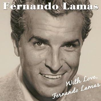 With Love, Fernando Lamas