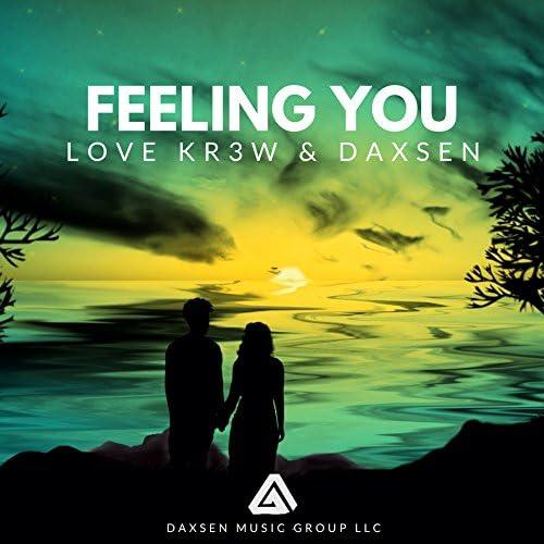 Daxsen & Love Kr3w