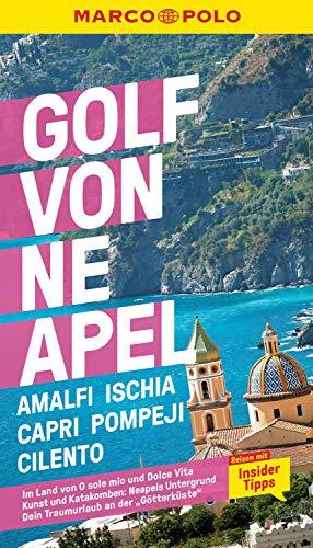 MARCO POLO Reiseführer Golf von Neapel, Amalfi, Ischia, Capri, Pompeji, Cilento: Reisen mit Insider-Tipps. Inklusive kostenloser Touren-App (MARCO POLO Reiseführer E-Book)