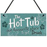 na The Hot Tub Home Accessory Gift Sign 10x5 inch