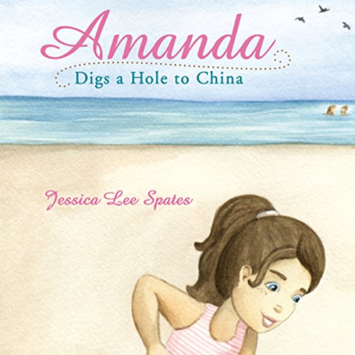 Amanda Digs a Hole to China audiobook cover art
