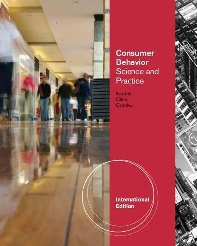 Consumer Behavior: Science and Practice, International Edition