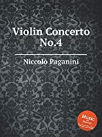 Violin Concerto No.4 (Paganini Sheet Music)