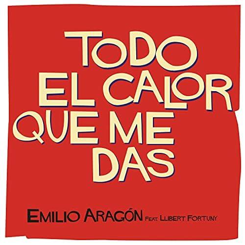 Emilio Aragón feat. Llibert Fortuny