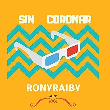 Sin Coronar