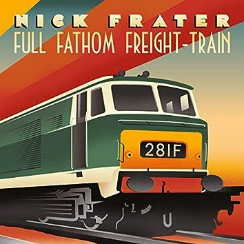 Full Fathom Freight-Train
