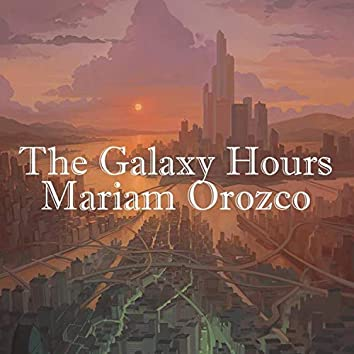 The Galaxy Hours
