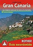 Gran Canaria. Las mejores rutas por la costa y la montaña. 72 excursiones. 2ª edición, 2015. Castellano. Rother.