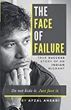 The Face Of Failure: True Success Story Of An Indian Migrant