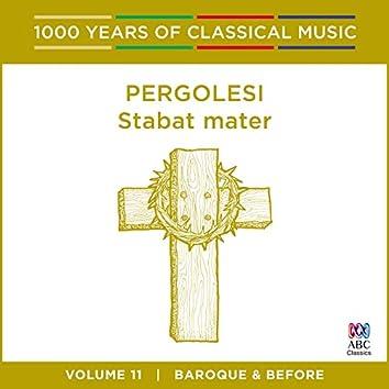 Pergolesi: Stabat mater (1000 Years of Classical Music, Vol. 11)
