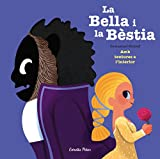 La Bella i la Bèstia: Amb textures a l'interior (Contes amb textures)