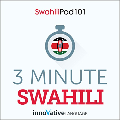 3-Minute Swahili - 25 Lesson Series Audiobook audiobook cover art