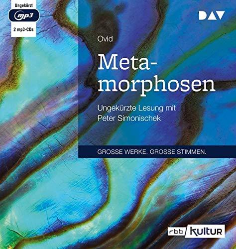 Metamorphosen: Ungekürzte Lesung mit Peter Simonischek (2 mp3-CDs)