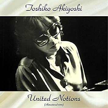 United Notions (feat. Toshiko and Her International Jazz Sextet) [Remastered 2017]
