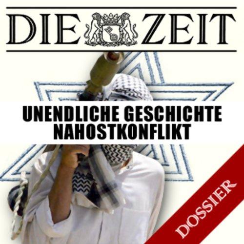 Unendliche Geschichte Nahostkonflikt (DIE ZEIT)