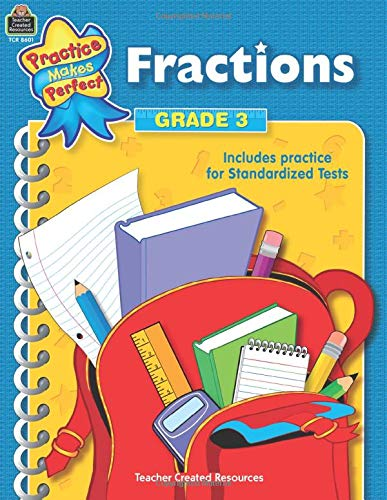 Fractions Grade 3 Practice Makes Perfect
