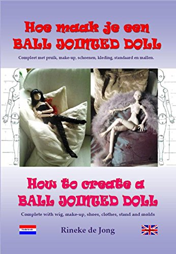 Hoe maak je een Ball Jointed Doll - How to create a Ball Jointed Doll: compleet met pruik, make-up,schoenen, kleding, standaard en mallen - complete with wig, make-up, shoes, clothes, stand and molds