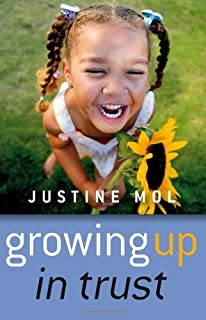 Growing Up in Trust: Raising Kids without Rewards or Punishment