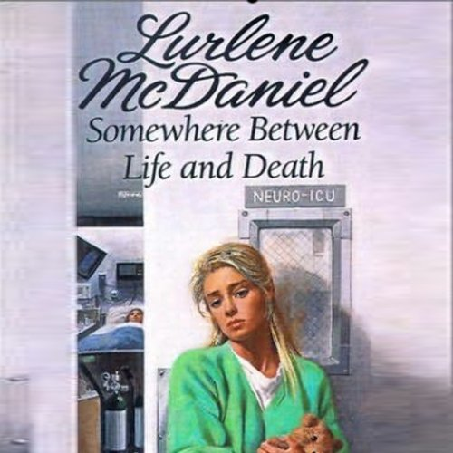 Somewhere Between Life and Death audiobook cover art