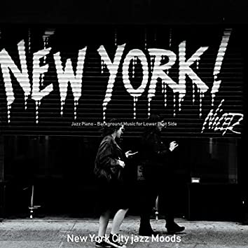 Jazz Piano - Background Music for Lower East Side