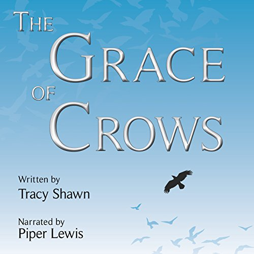 The Grace of Crows audiobook cover art