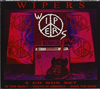 Wipers Box Set: Is This Real? / Youth of America / Over the Edge By The Wipers (2012-05-22)